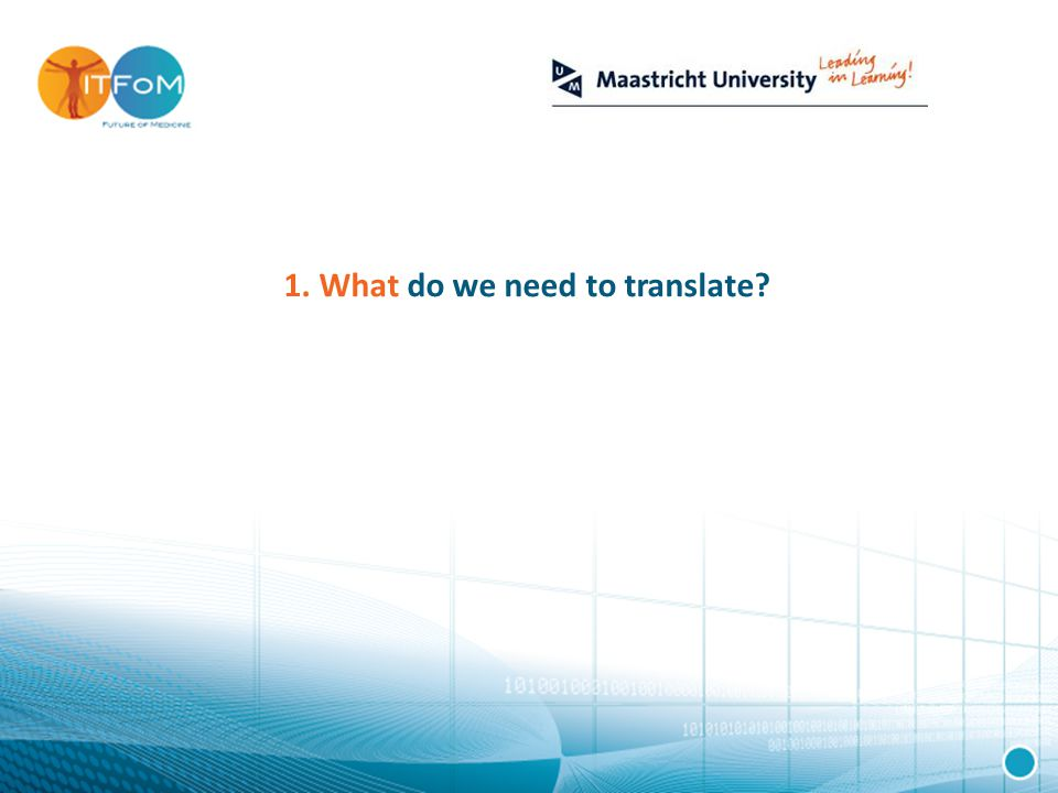 1. What do we need to translate
