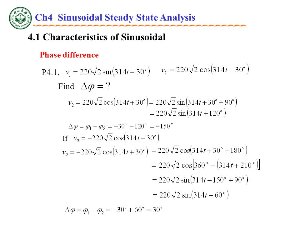 4.1 Characteristics of Sinusoidal Phase difference P4.1, Find Ch4 Sinusoidal Steady State Analysis If
