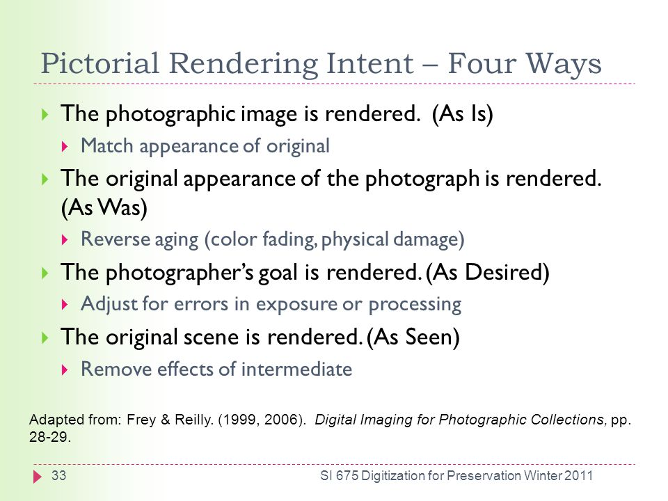 Pictorial Rendering Intent – Four Ways  The photographic image is rendered.