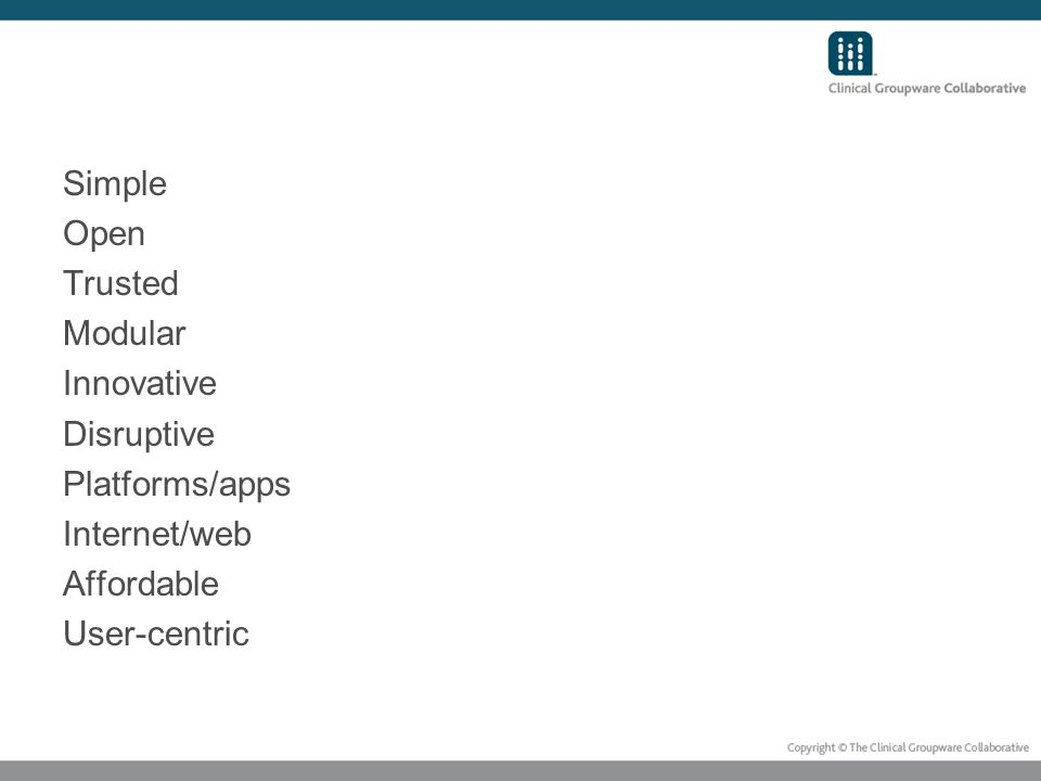 Simple Open Trusted Modular Innovative Disruptive Platforms/apps Internet/web Affordable User-centric