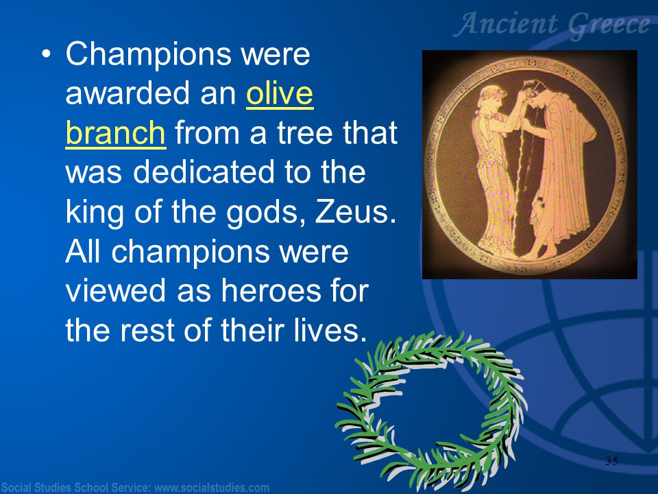 34 Participation in all athletic events during the Ancient Olympic Games was limited to males only. Sorry girls!