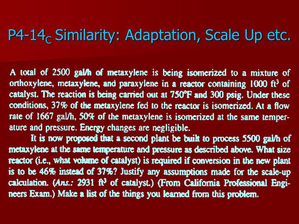 P4-14 C Similarity: Adaptation, Scale Up etc.