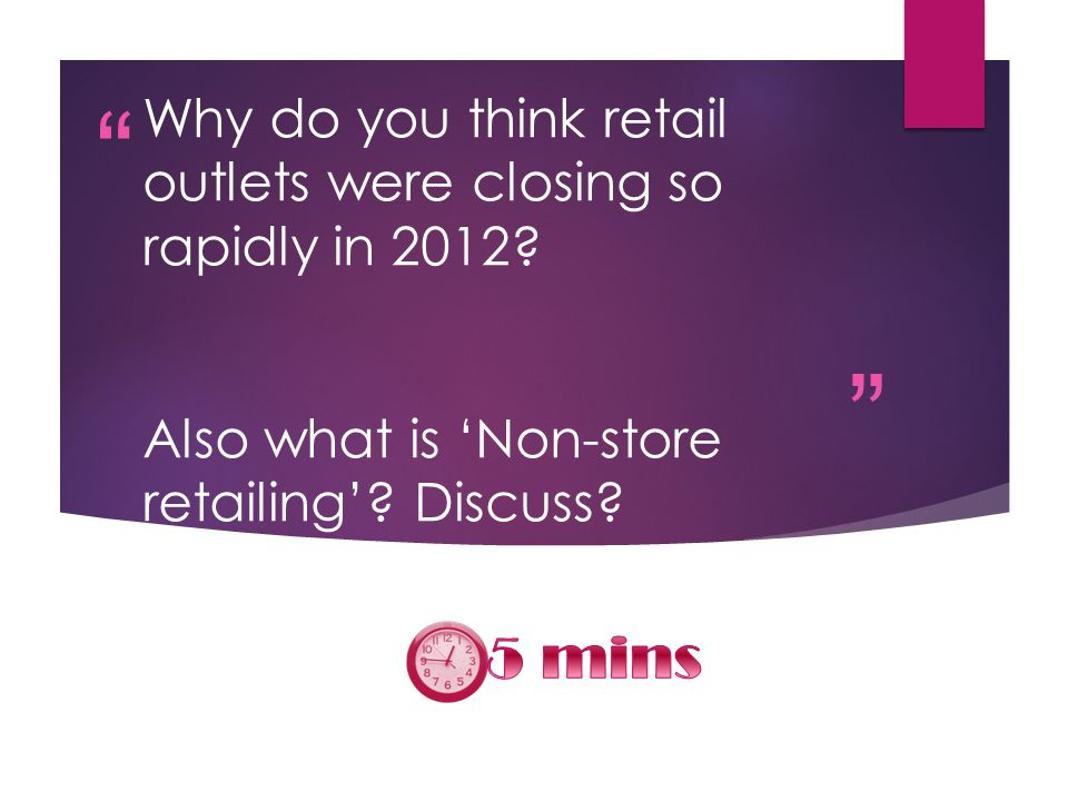 Why do you think retail outlets were closing so rapidly in 2012.