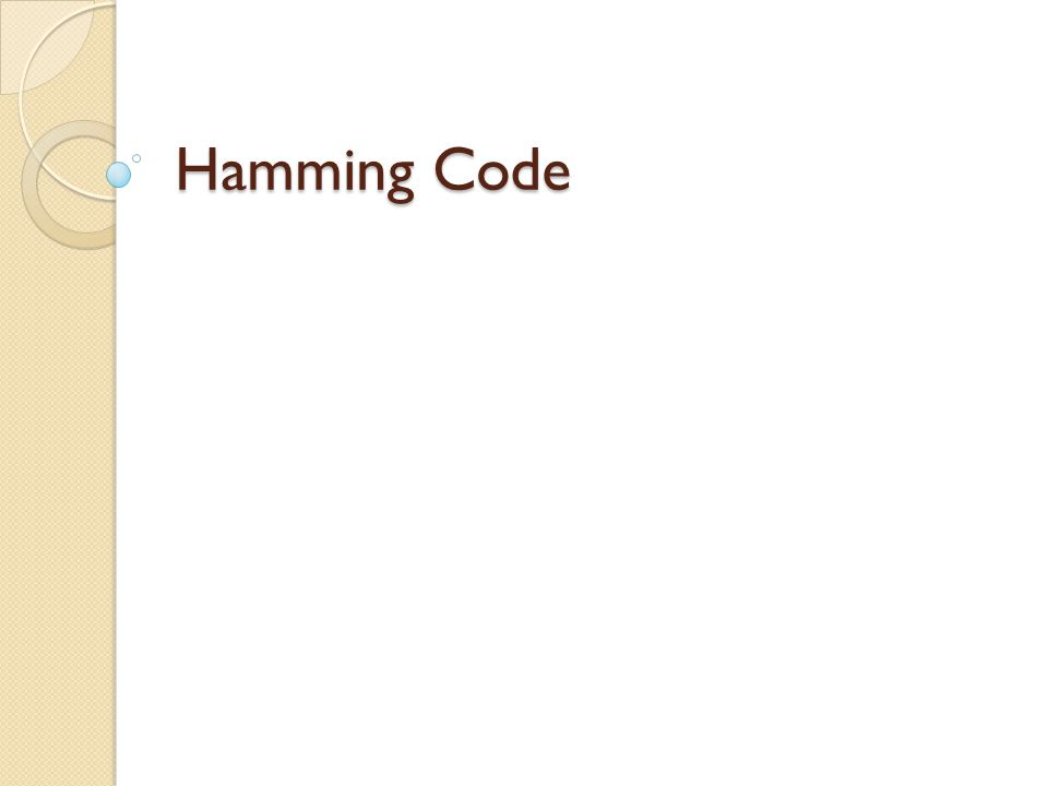 Error Detecting and Correcting Code Parity code ◦ Detect odd number of errors ◦ Cannot correct any errors Hamming Code ◦ Detect up to two simultaneous bit errors ◦ Correct single-bit errors