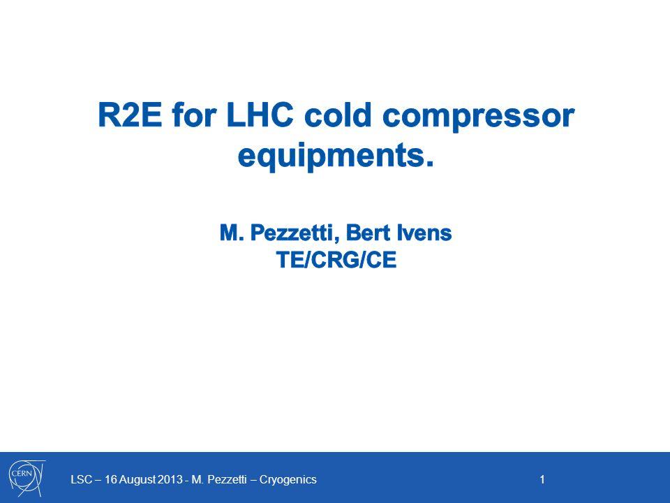 LSC – 16 August 2013 - M. Pezzetti – Cryogenics 1