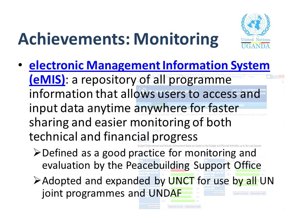 Achievements: Monitoring electronic Management Information System (eMIS): a repository of all programme information that allows users to access and in