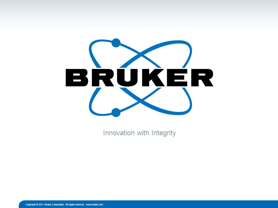 © Copyright Bruker Corporation. All rights reserved.