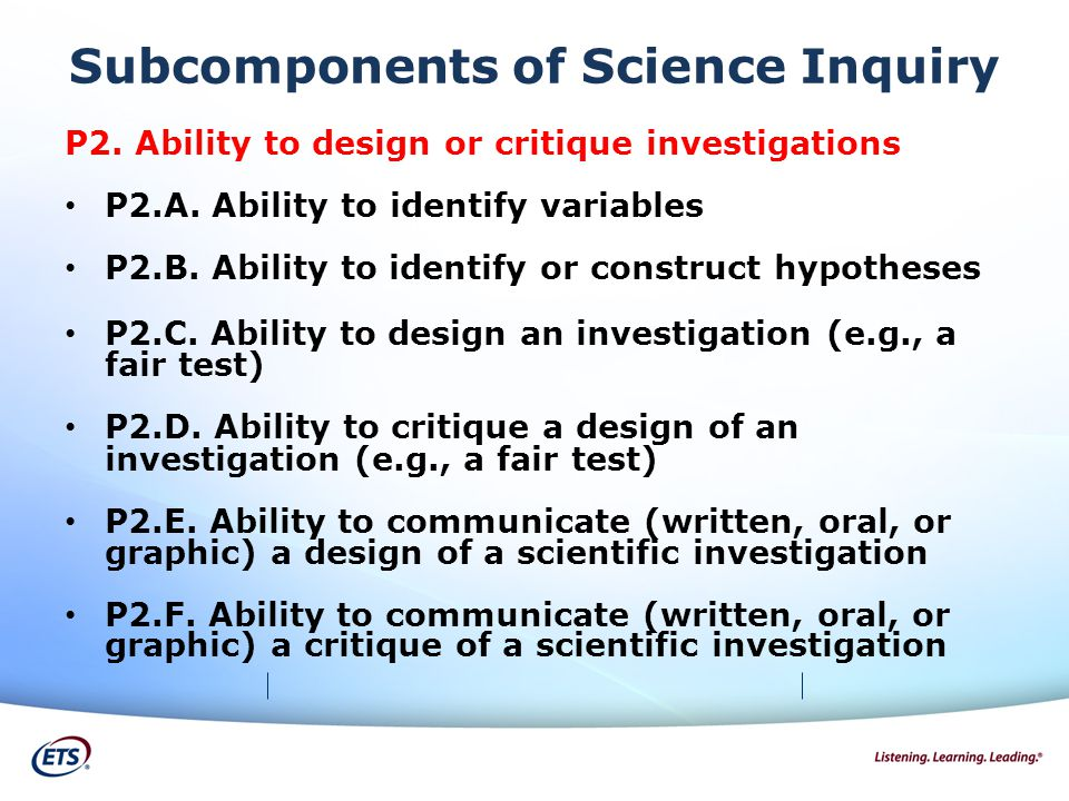 Subcomponents of Science Inquiry P2. Ability to design or critique investigations P2.A.