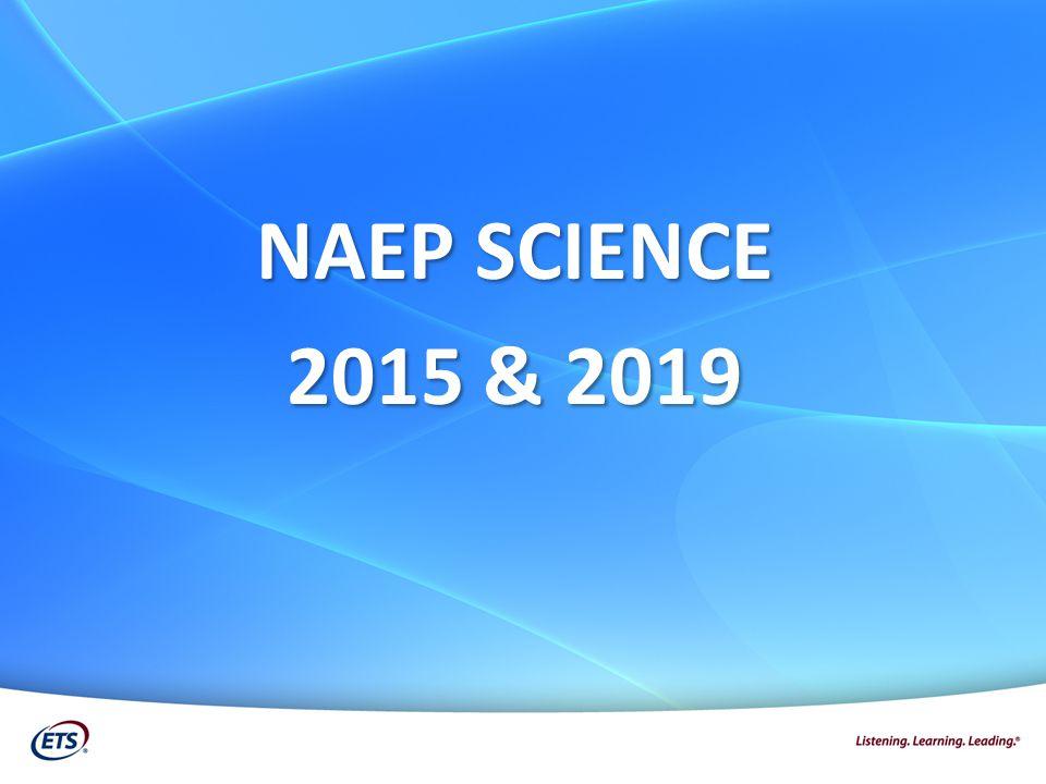 NAEP SCIENCE 2015 & 2019