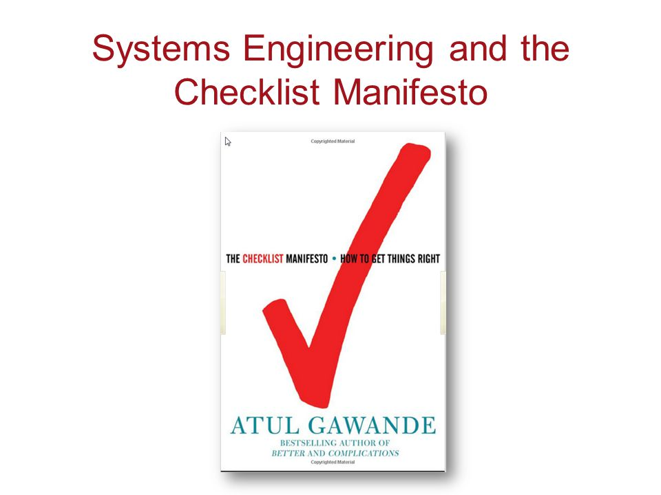Systems Engineering and the Checklist Manifesto