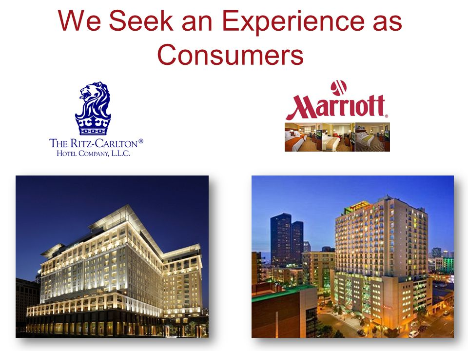 We Seek an Experience as Consumers