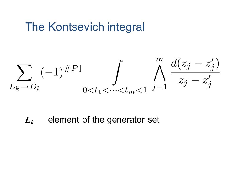 The Kontsevich integral L k element of the generator set