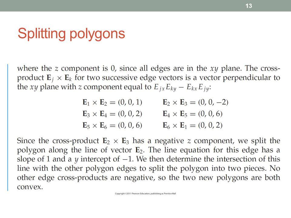 Splitting polygons 13