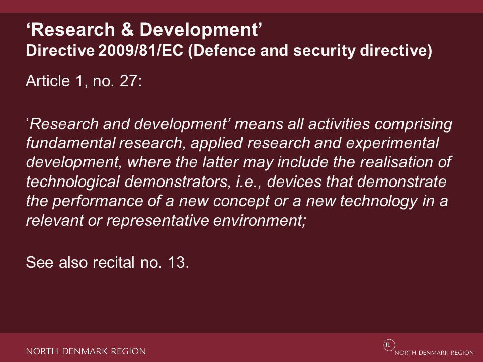 'Research & Development' Directive 2009/81/EC (Defence and security directive) Article 1, no.