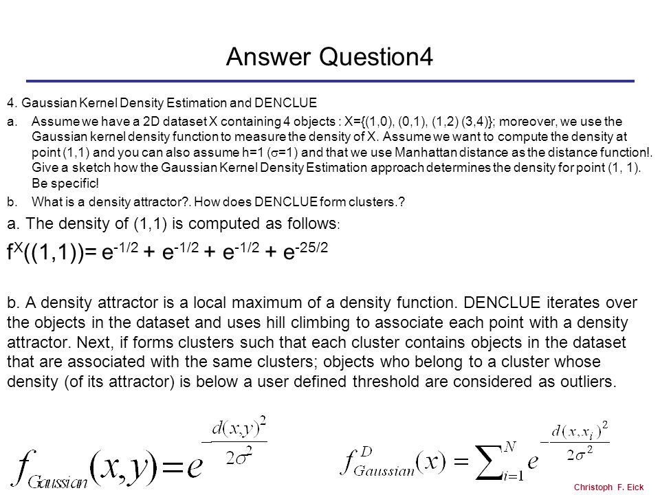 Christoph F. Eick Answer Question4 4.