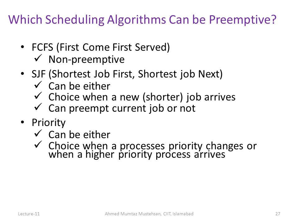 27 Which Scheduling Algorithms Can be Preemptive.