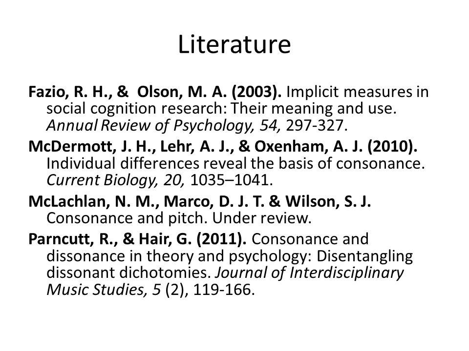 Literature Fazio, R. H., & Olson, M. A. (2003).