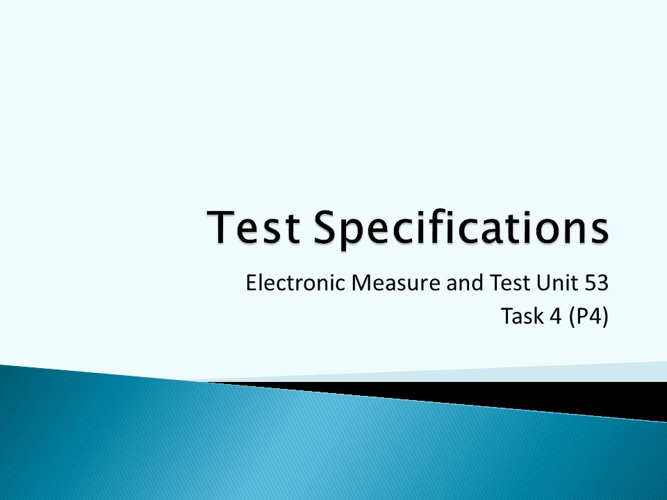 Electronic Measure and Test Unit 53 Task 4 (P4)