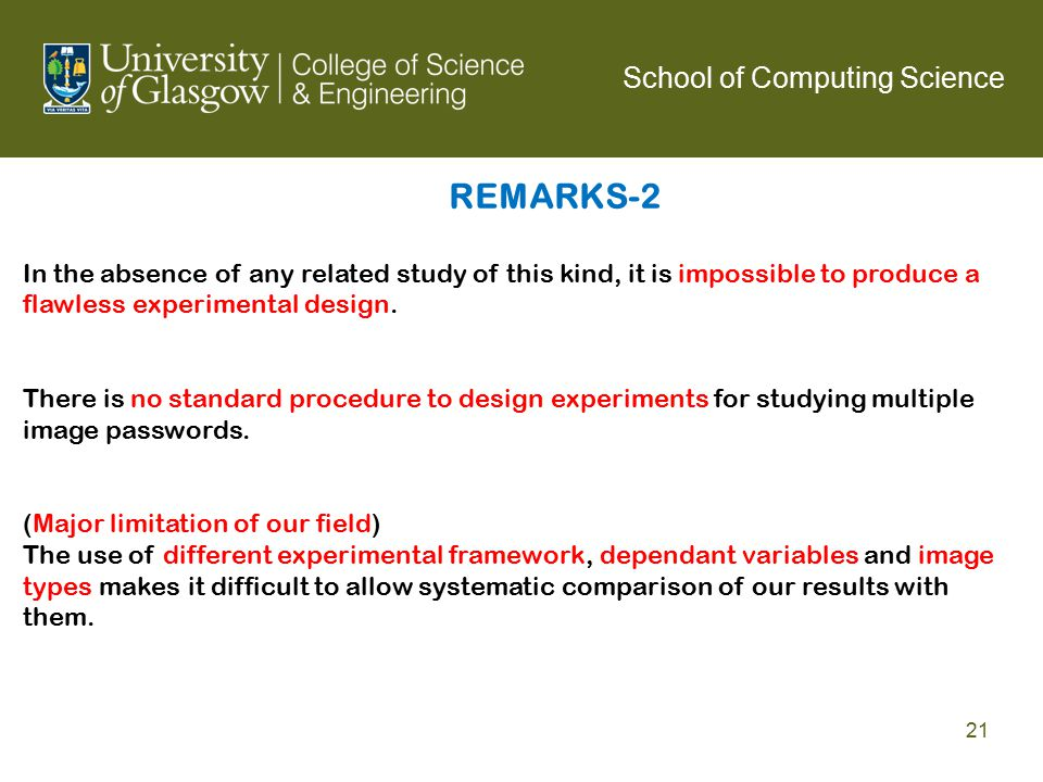 REMARKS-2 In the absence of any related study of this kind, it is impossible to produce a flawless experimental design.