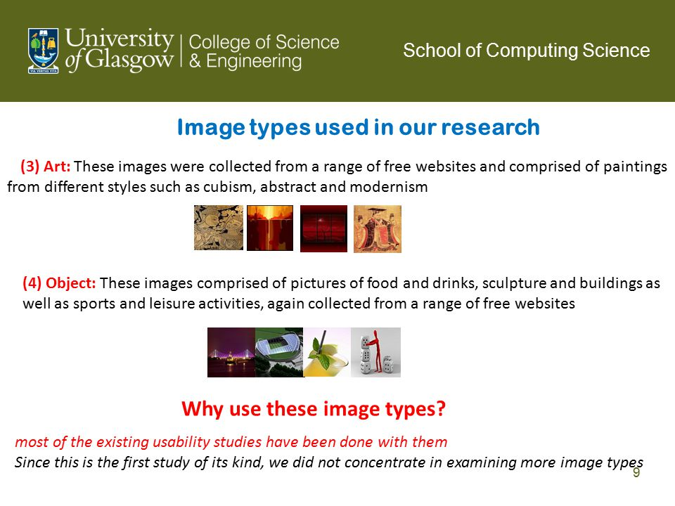 Image types used in our research (3) Art: These images were collected from a range of free websites and comprised of paintings from different styles s