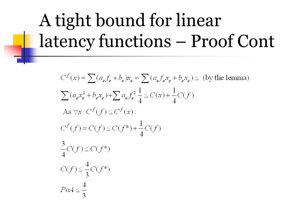 A tight bound for linear latency functions – Proof Cont