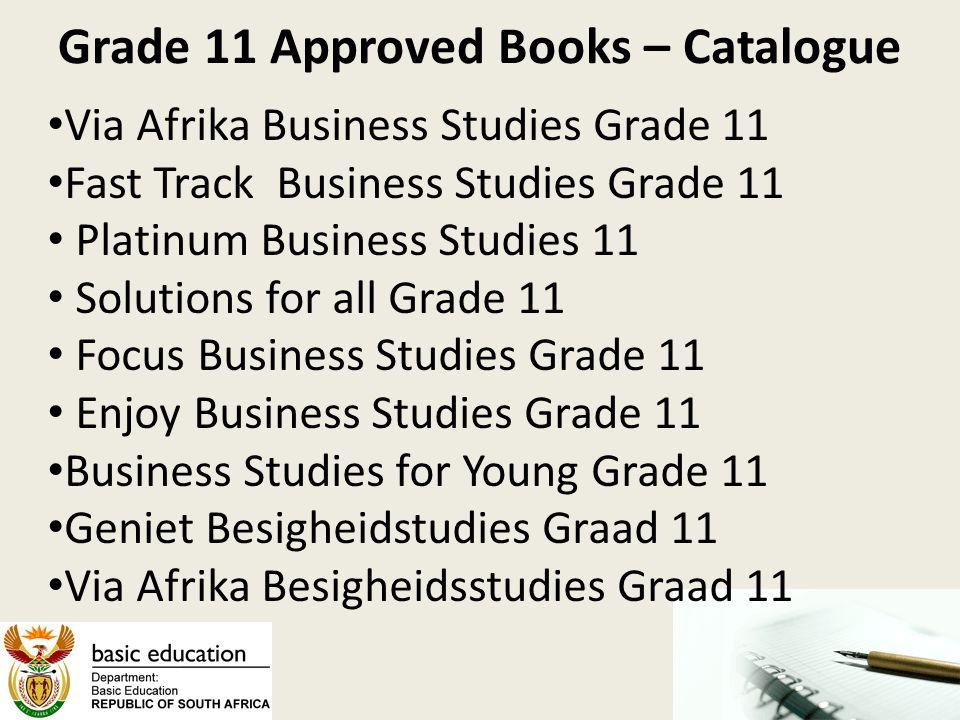 Grade 11 Approved Books – Catalogue Via Afrika Business Studies Grade 11 Fast Track Business Studies Grade 11 Platinum Business Studies 11 Solutions f