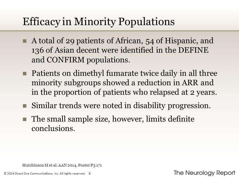 © 2014 Direct One Communications, Inc. All rights reserved. 8 Efficacy in Minority Populations A total of 29 patients of African, 54 of Hispanic, and