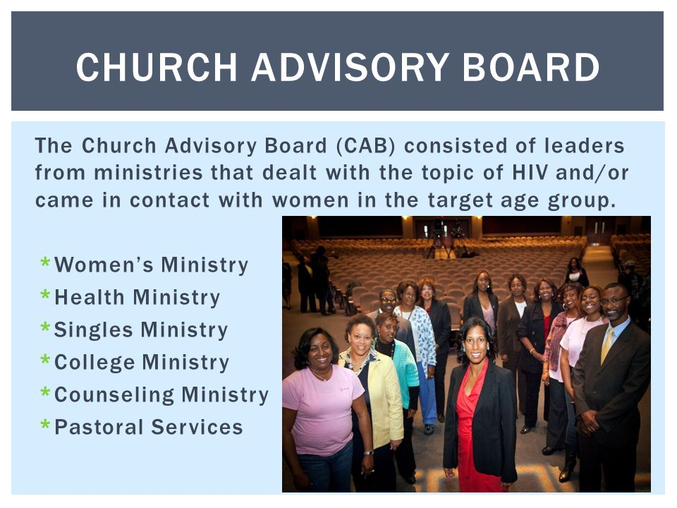 The Church Advisory Board (CAB) consisted of leaders from ministries that dealt with the topic of HIV and/or came in contact with women in the target