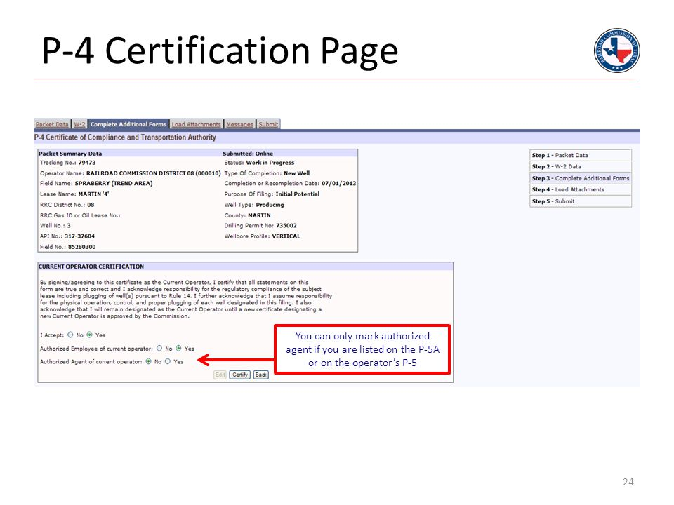 P-4 Certification Page 24 You can only mark authorized agent if you are listed on the P-5A or on the operator's P-5