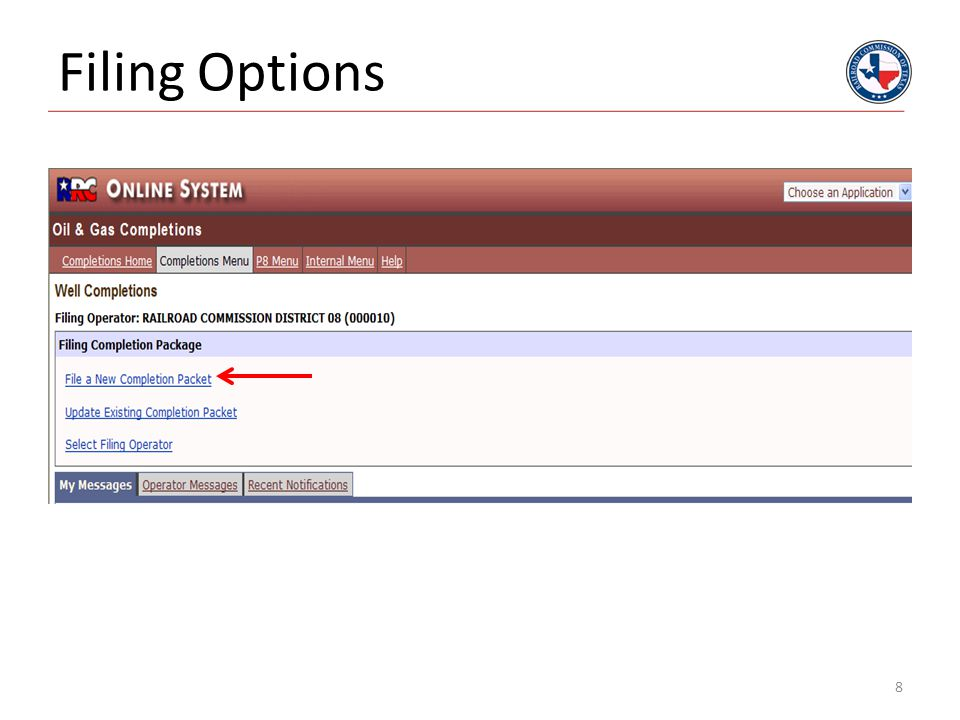 Create a New Packet You can use either option but use the drilling permit # if you have one. 9