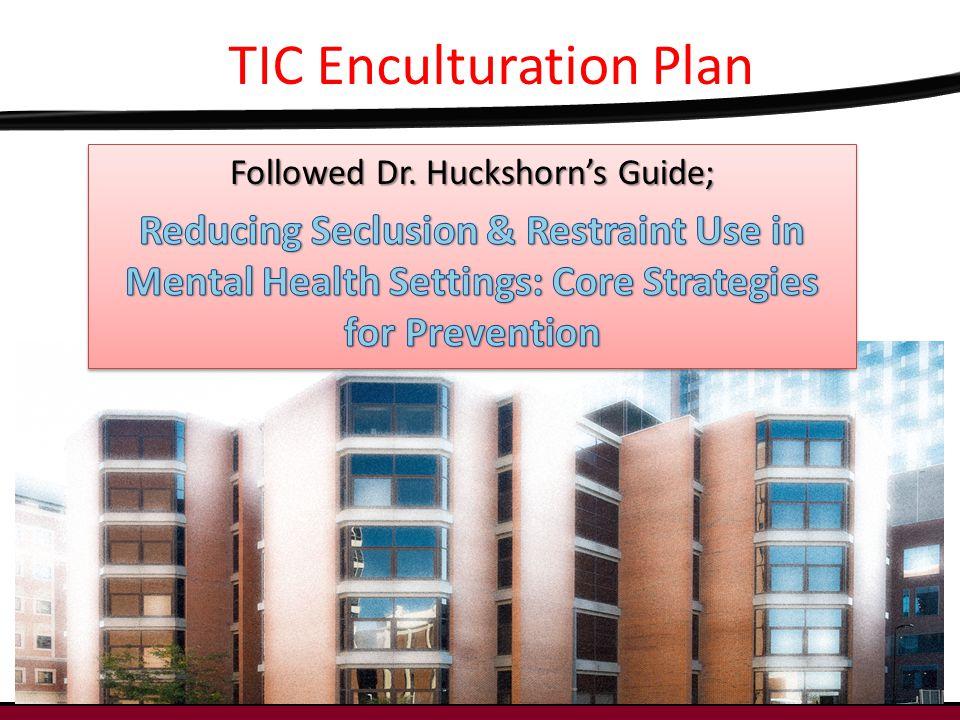4 TIC Enculturation Plan