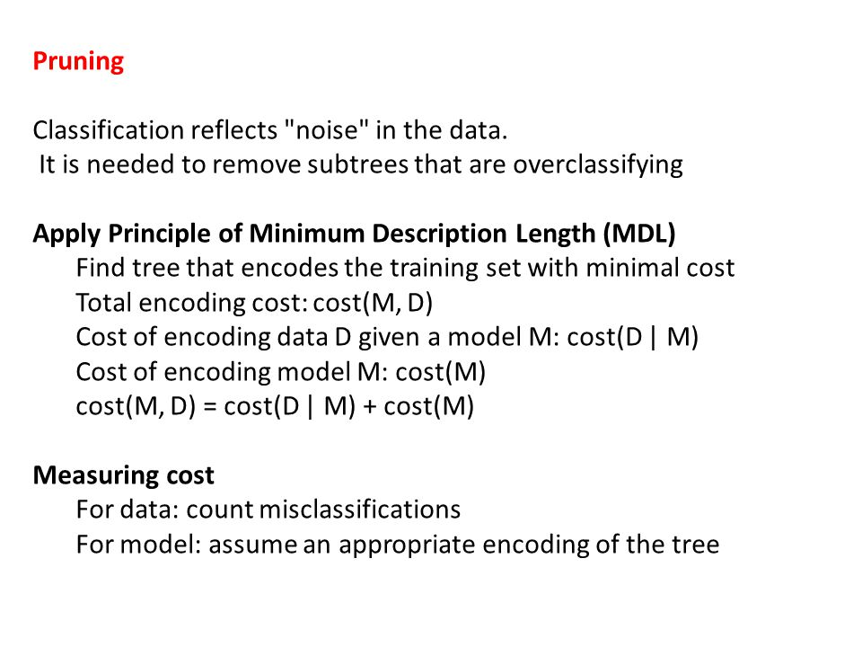 Pruning Classification reflects