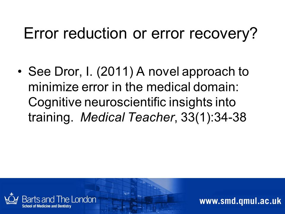Error reduction or error recovery.See Dror, I.