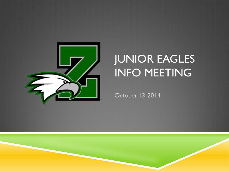 JUNIOR EAGLES INFO MEETING October 13, 2014