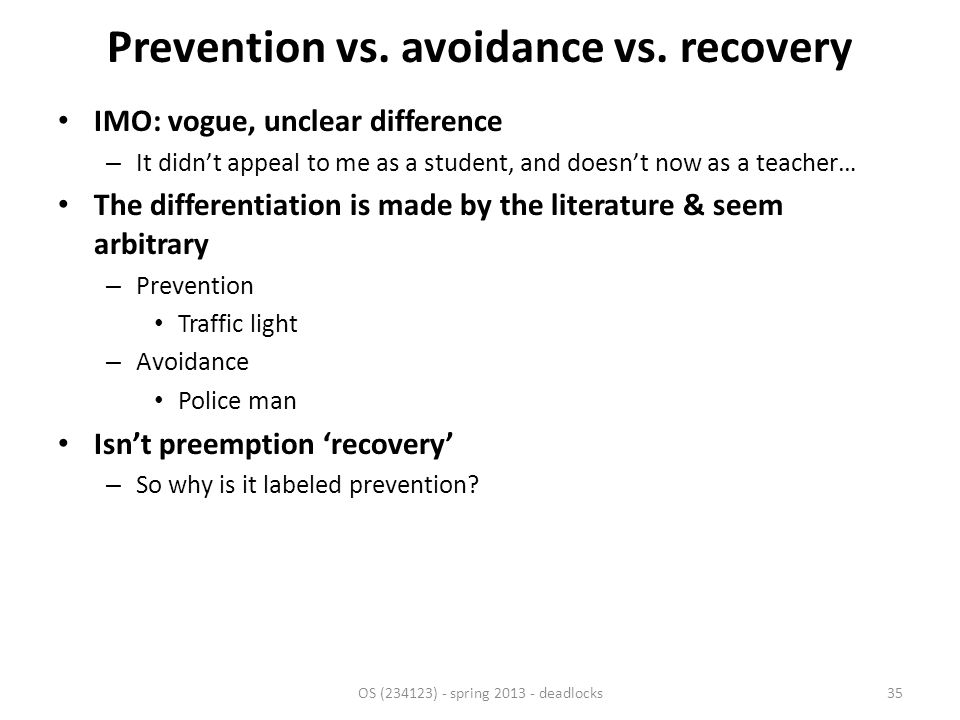 Prevention vs. avoidance vs.