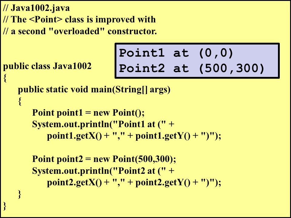 // Java1002.java // The class is improved with // a second overloaded constructor.