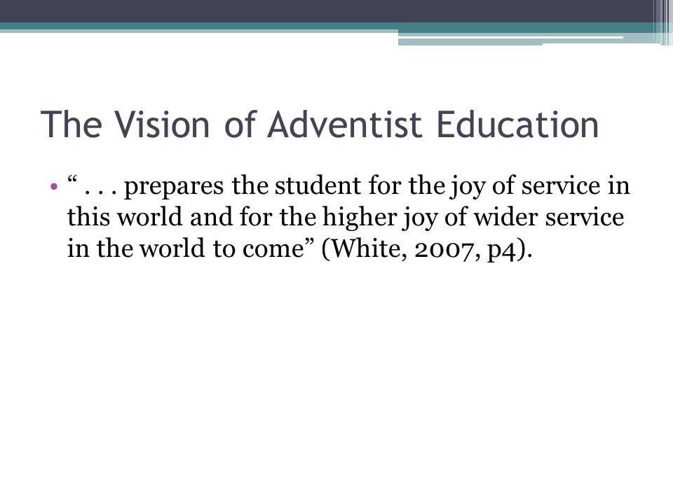 The Vision of Adventist Education ...