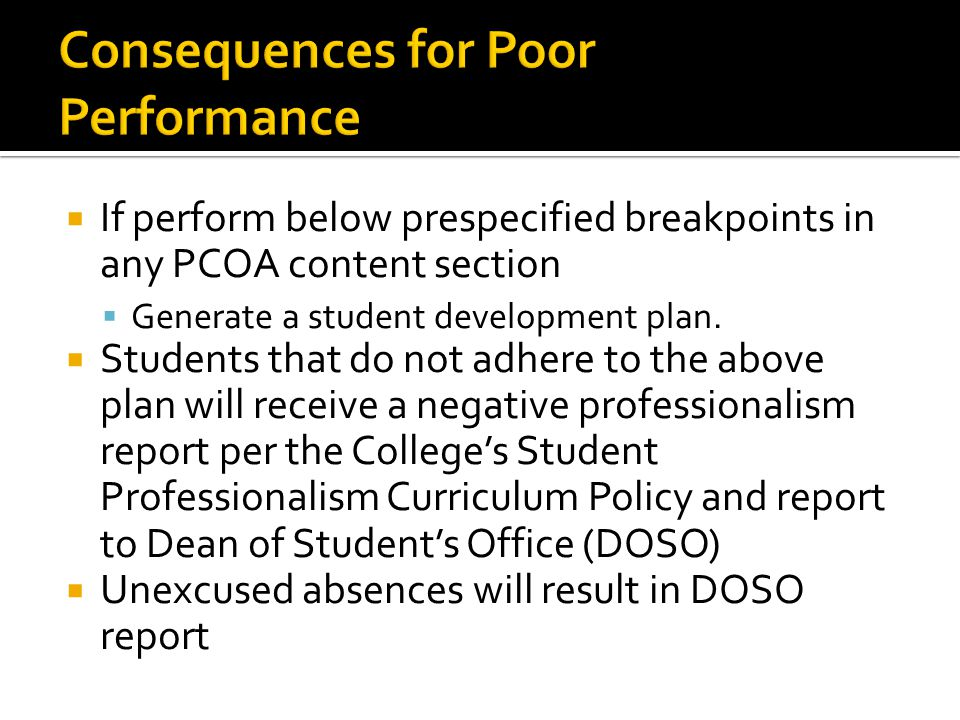  If perform below prespecified breakpoints in any PCOA content section  Generate a student development plan.