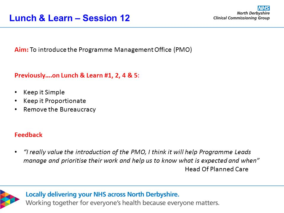 Lunch & Learn – Session 12 By 1.45PM What do you want from this session.