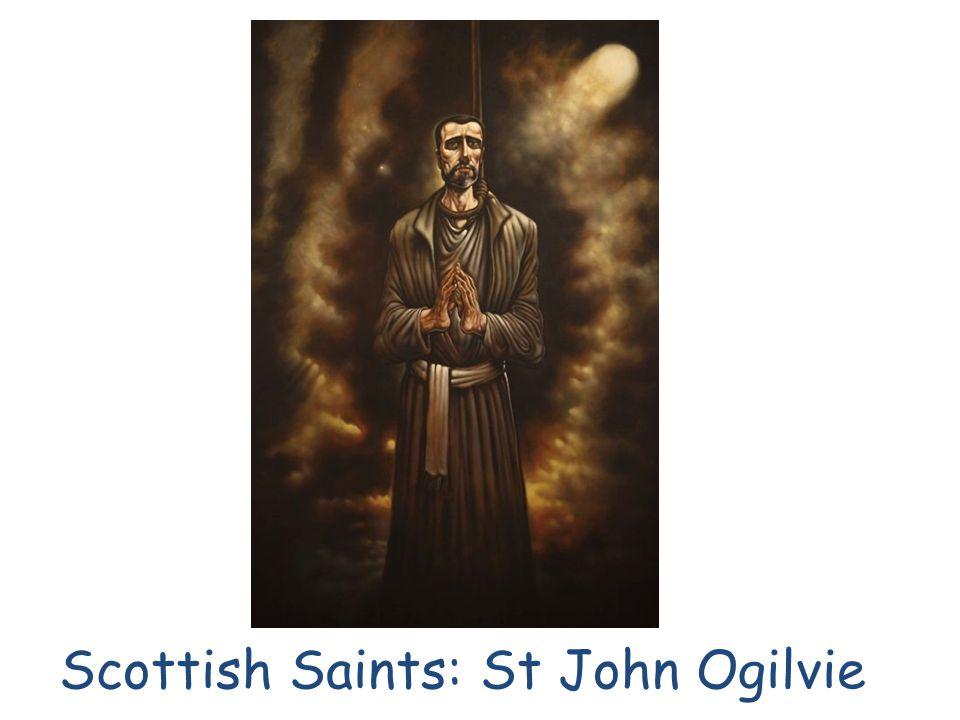 Scottish Saints: St John Ogilvie