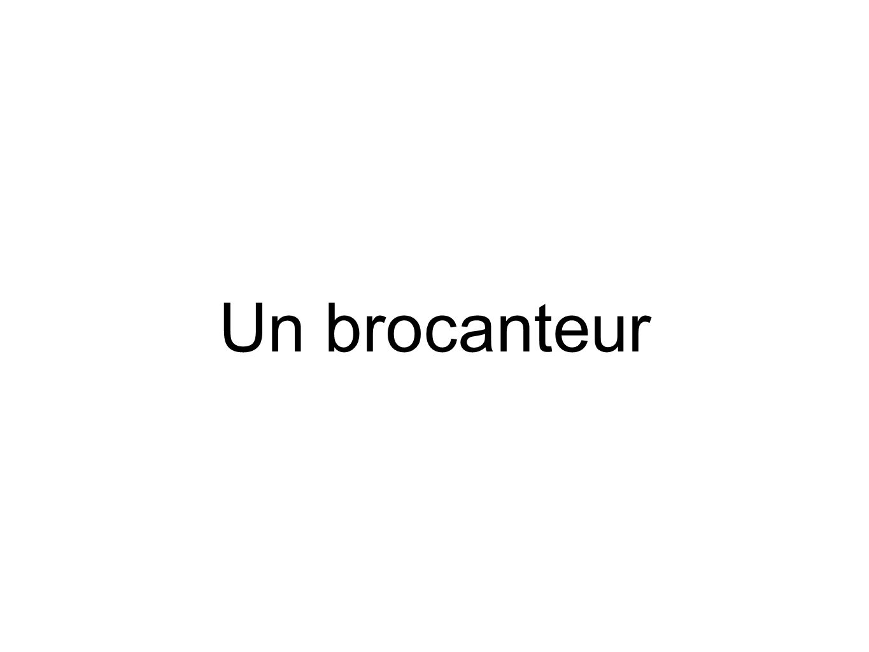 Un brocanteur