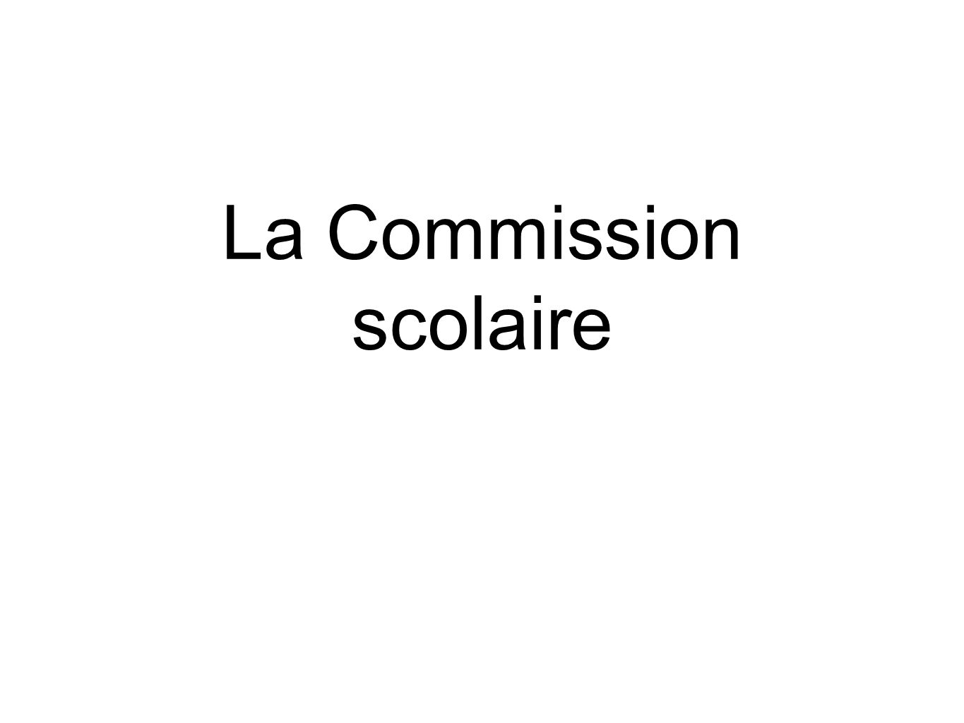 La Commission scolaire