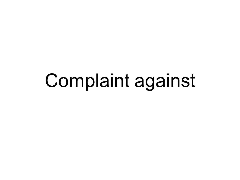 Complaint against