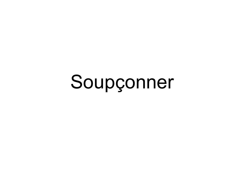 Soupçonner