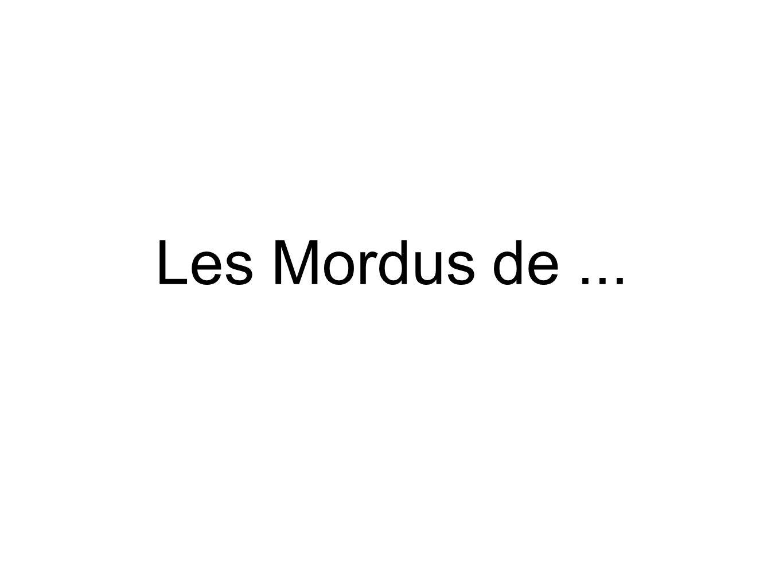 Les Mordus de...