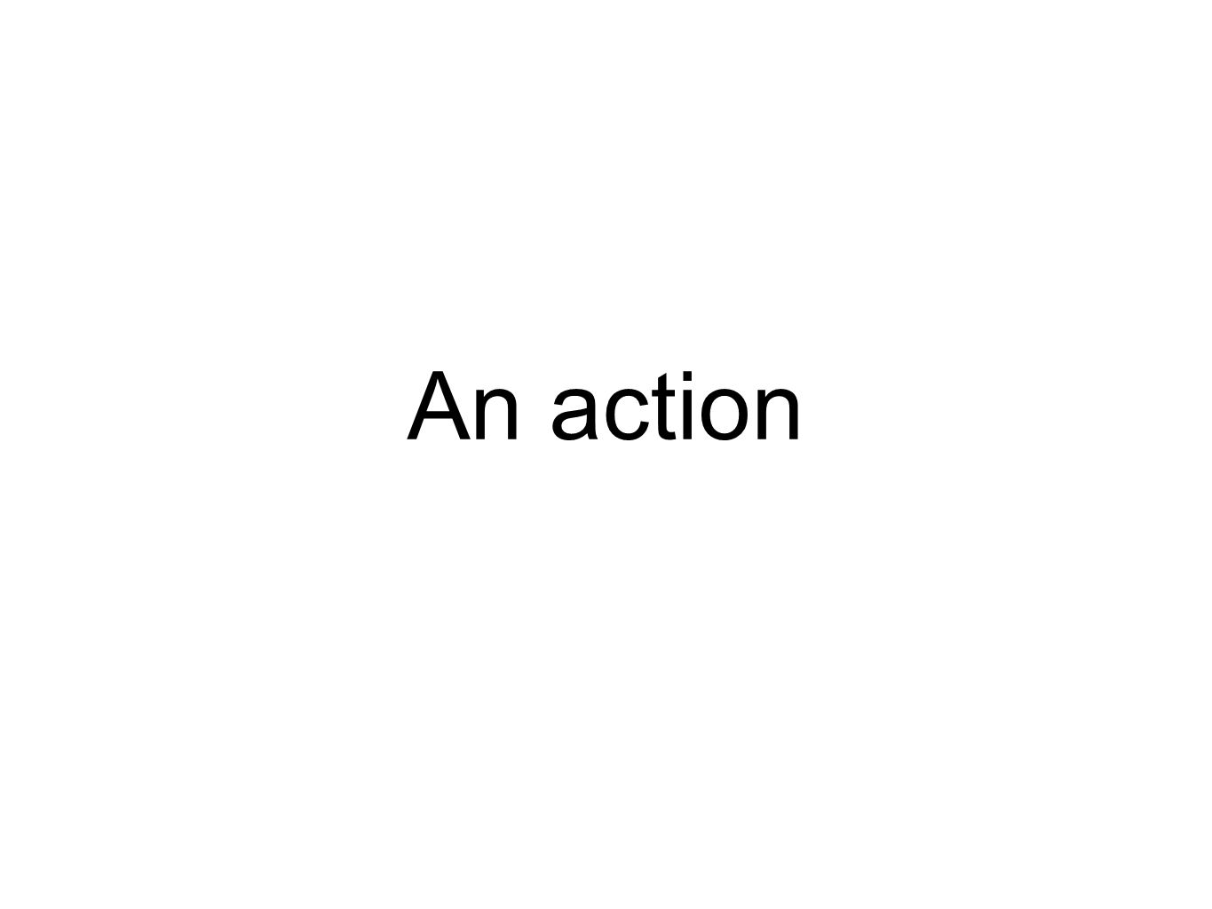 An action