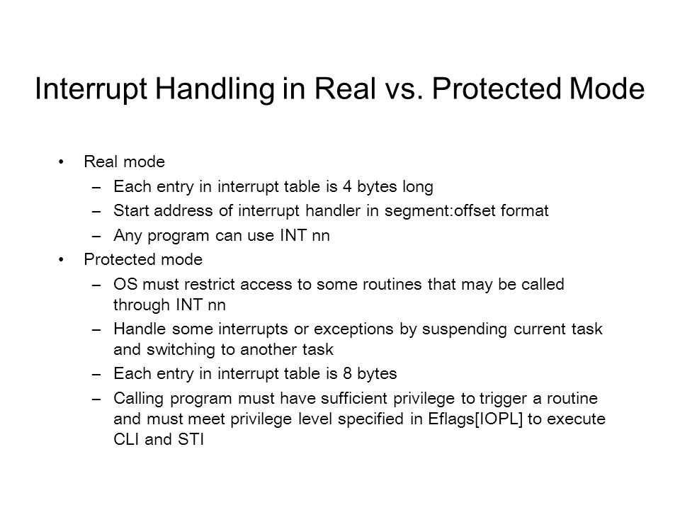 Interrupt Handling in Real vs.