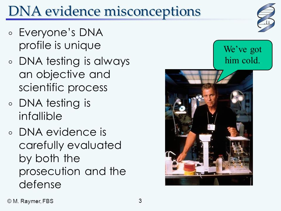 Two types of errors  False positives (Type I): an initial suspect's family is investigated even though an unrelated individual is the actual source of the evidence sample.