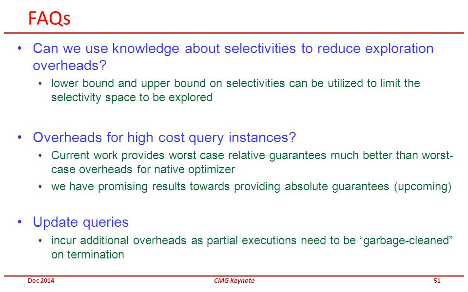 FAQs Can we use knowledge about selectivities to reduce exploration overheads.