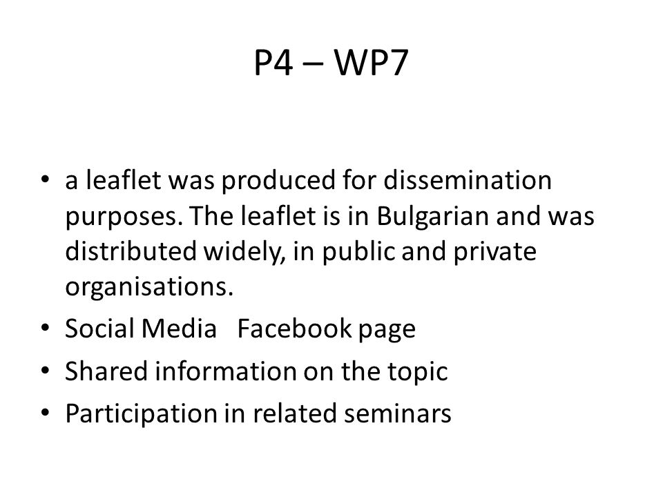 P4 – WP7 a leaflet was produced for dissemination purposes.